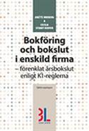 Bokföring och bokslut i enskild firma – praktisk handbok
