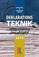 Deklarationsteknik 2014 av Björn Lundén