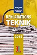 Deklarationsteknik 2015 : näringsverksamhet, tjänst och kapital av Björn Lundén