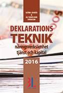 Deklarationsteknik 2016 av Björn Lundén