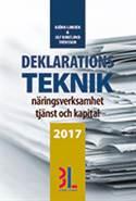 Deklarationsteknik 2017 : näringsverksamhet, tjänst och kapital av Björn Lundén
