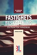 Fastighetsbeskattning : en praktisk handbok av Ulf Bokelund Svensson