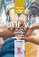 Handelsbolag : skatt, ekonomi, juridik, deklaration av Björn Lundén