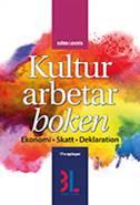 Kulturarbetarboken : skatt, deklaration, ekonomi, juridik av Björn Lundén