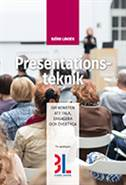 Presentationsteknik : om konsten att tala, engagera och övertyga av Björn Lundén