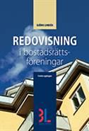 Redovisning i bostadsrättsföreningar av Björn Lundén