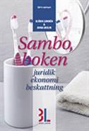 Samboboken : juridik, ekonomi, beskattning av Björn Lundén
