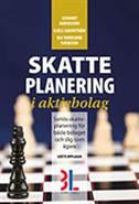 Skatteplanering i aktiebolag av Ulf Bokelund Svensson