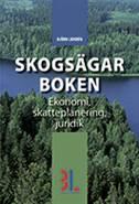 Skogsägarboken : skatt, ekonomi och juridik av Björn Lundén