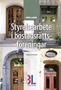 Styrelsearbete i bostadsrättsföreningar av Björn Lundén