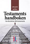 Testamentshandboken : hur du skriver ditt testamente av Björn Lundén